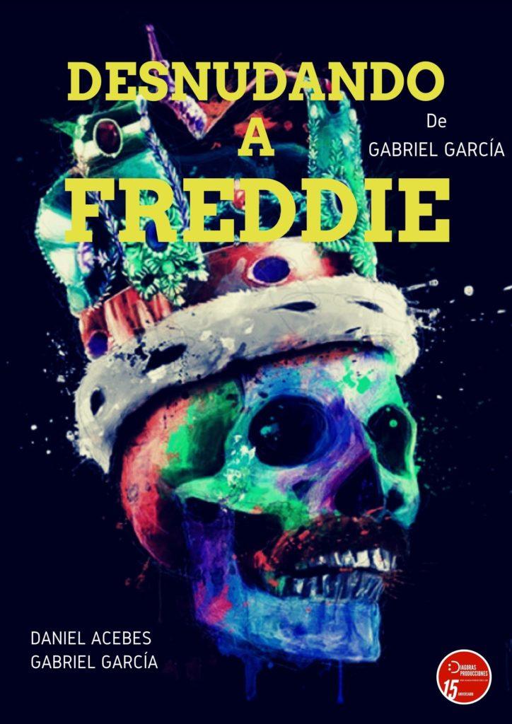 Cartel de la obra Denudando a Freddie en el Teatro Zorrilla