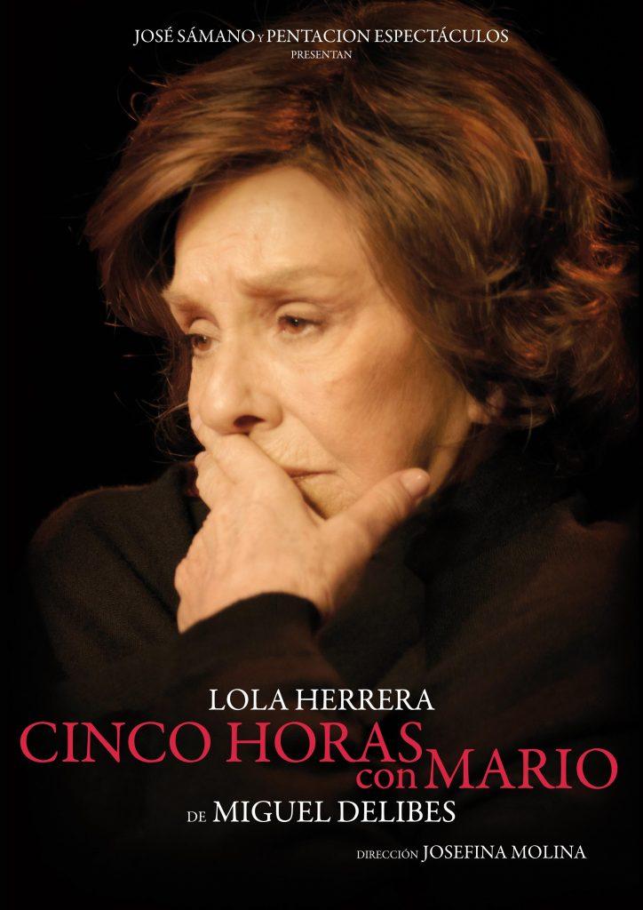 Cartel de cinco horas con mario, con Lola Herrera