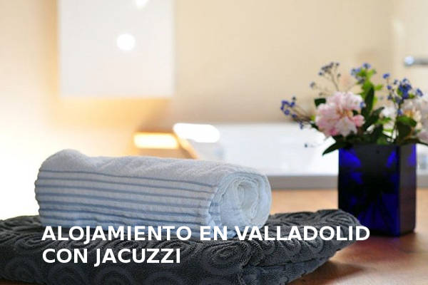 hoteles con jacuzzi Valladolid