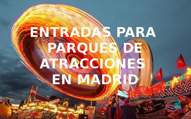 parques de atracciones madrid