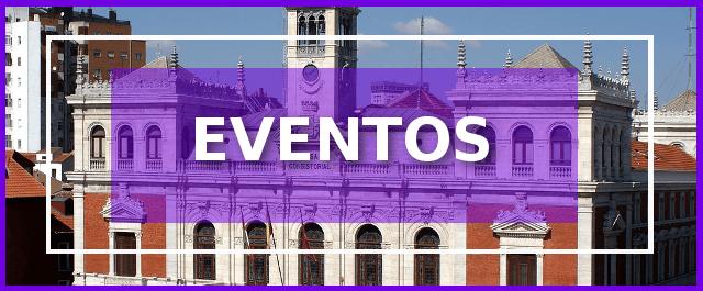 eventos en Valladolid